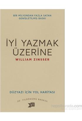 İyi Yazmak Üzerine - William Zinsser