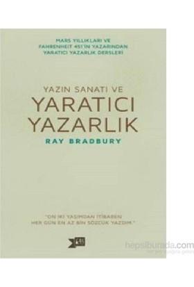 Yazın Sanatı Ve Yaratıcı Yazarlık-Ray Bradbury