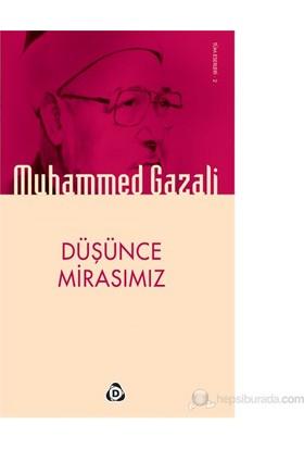 Düşünce Mirasımız-Muhammed Gazali