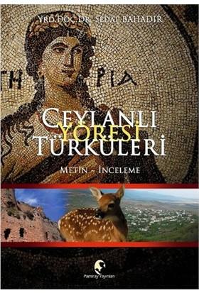 Ceylanlı Yöresi Türküleri-Sedat Bahadır