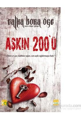 Aşkın 200'Ü-Talha Bora Öge
