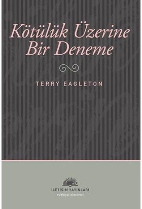 Kötülük Üzerine Bir Deneme - Terry Eagleton