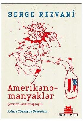 Amerikano - Manyaklar - Serge Rezvani
