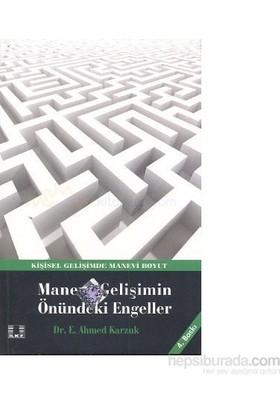 Manevi Gelişimin Önündeki Engeller-E. Ahmed Karzuk