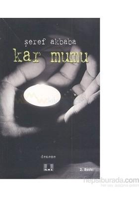 Kar Mumu-Şeref Akbaba