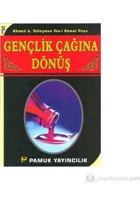 Gençlik Çağına Dönüş (Sağlık-002)-Ahmed B. Süleyman İbn-İ Kemal Paşa