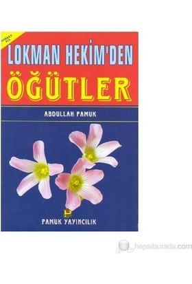 Lokman Hekim'den Öğütler (Sohbet-013)