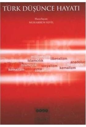 Türk Düşünce Hayatı-Muharrem Sevil