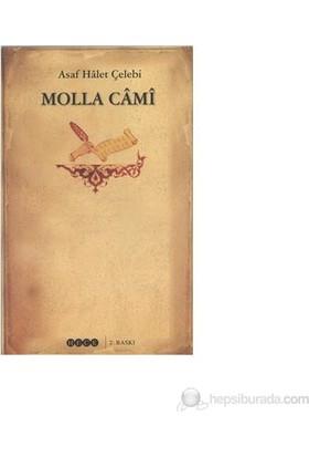 Molla Cami-Asaf Halet Çelebi