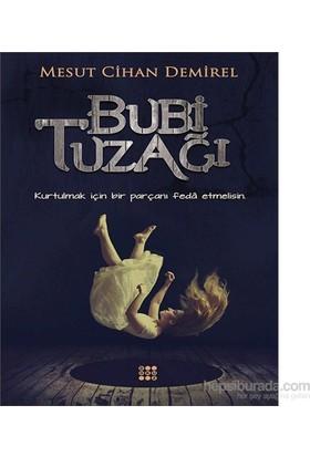 Bubi Tuzağı-Mesut Cihan Demirel