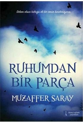Ruhumdan Bir Parça-Muzaffer Saray