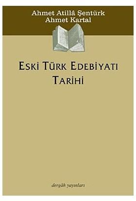 Eski Türk Edebiyatı Tarihi-Ahmet Atilla Şentürk