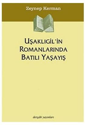 Uşaklıgil'İn Romanlarında Batılı Yaşayış-Zeynep Kerman