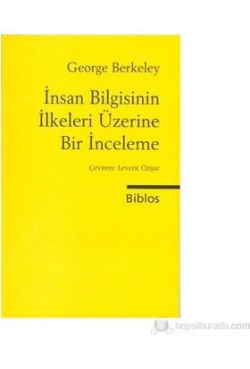 İnsan Bilgisinin İlkeleri Üzerine Bir İnceleme-George Berkeley