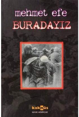 BURADAYIZ