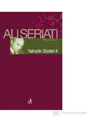Yalnızlık Sözleri 2-Ali Şeriati