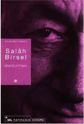 Salah Bey Tarihi 5--İstanbul-Paris