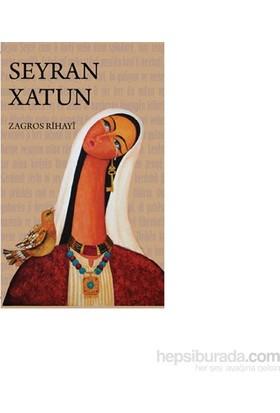 Seyran Xatun-Zagros Rihayi