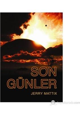 Son Günler-Jerry Mattix