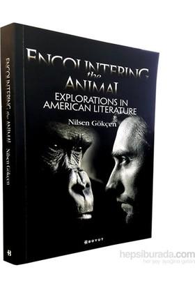 Encountering The Animal: Explorations İn American Literature-Nilsen Gökçen