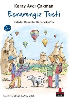 Esrarengiz Testi - Kafadar Kuzenler Kapadokya'Da-Koray Avcı Çakman