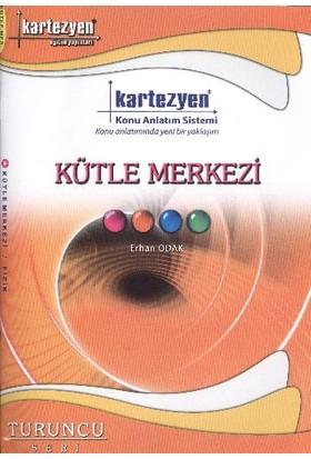 Kartezyen Fizik-04 Kütle Merkezi Konu Anlatım Fasikülü (Turuncu Seri)