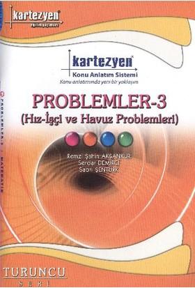 Kartezyen Matematik-19 Problemler-3 Konu Anlatım Fasikülü (T - Remzi Şahin Aksankur