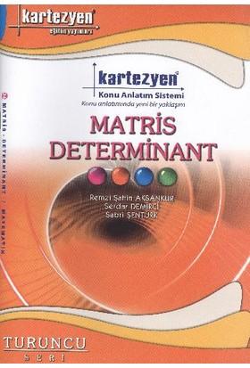 Kartezyen Matematik-34 Matris Determinant Konu Anlatım Fasikülü (Turuncu Seri)