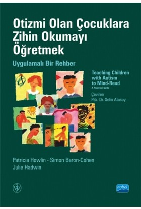 Otizmi Olan Çocuklara Zihin Okumayı Öğretmek:Uygulamalı Bir Rehber - Selin Atasoy