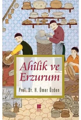 Ahilik Ve Erzurum(Ciltli)