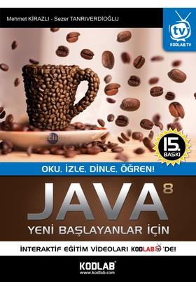 Yeni Başlayanlar İçin Java 8 - Sezer Tanrıverdioğlu