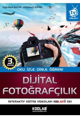 Dijital Fotoğrafçılık - Özge Mardi Bayar