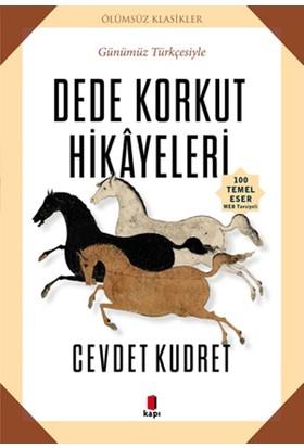 Dede Korkut Hikayeleri(Günümüz Türkçesiyle) - Cevdet Kudret