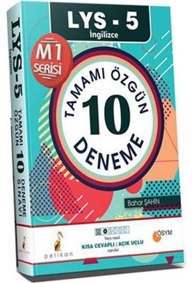 LYS - 5 İngilizce Tamamı Özgün 10 Deneme M1 Serisi - Bahar Şahin