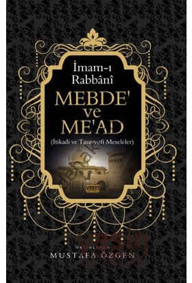 Yasin Mebde Ve Mead - İmam Rabbani