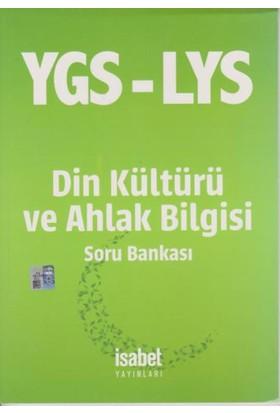 Isabet Ygs Lys Din Kültürü Ve Ahlak Bilgisi Soru Bankası