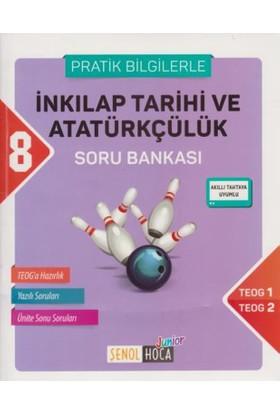 Şenol Hoca 8. Sınıf Teog İnkılap Tarihi Ve Atatürkçülük Soru Bankası