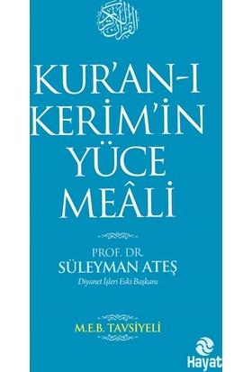 """""""Kur'an-ı Kerim'in Yüce Meali"""""""