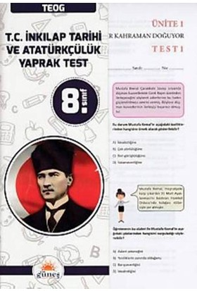 Güneş 8. Sınıf Teog T.C. İnkılap Tarihi Ve Atatürkçülük Yaprak Test
