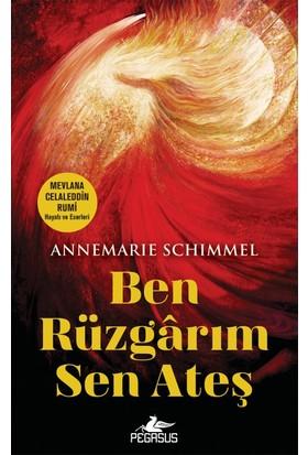 """Ben Rüzgarım Sen Ateş"" - Annemarie Schimmel"