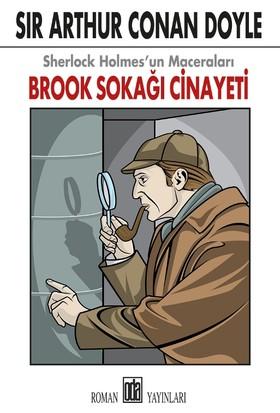 Sherlock Holmes'un Maceraları : Brook Sokağı Cinayeti - Sir Arthur Conan Doyle