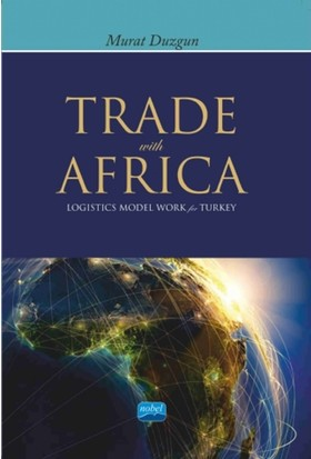 Trade With Africa : Logistics Model Work For Turkey