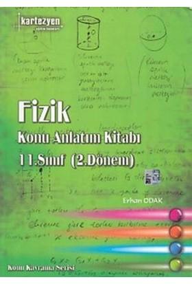 Kartezyen Konu Kavrama Serisi 11. Sınıf Fizik Konu Anlatım Kitabı (2. Dönem) - Remzi Şahin Aksankur