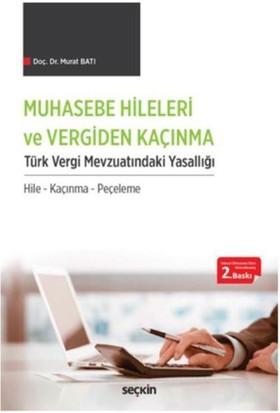 Muhasebe Hileleri Ve Vergiden Kaçınma Türk Vergi Mevzuatındaki Yasallığı