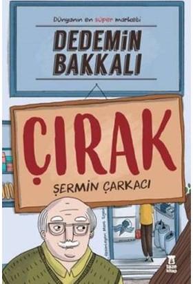 Dedemin Bakkalı - Çırak - Şermin Çarkacı