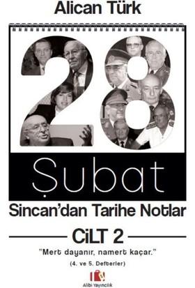 """28 Şubat, Sincan'Dan Tarihe NotlarCilt 2,""""Mert Dayanır, Namert Kaçar"""""""