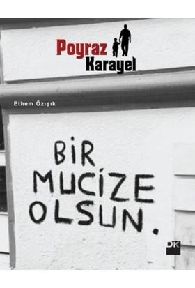 Poyraz Karayel - Ethem Özışık