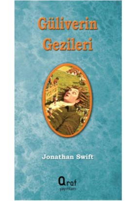 Güliverin Gezileri - Jonathan Swift