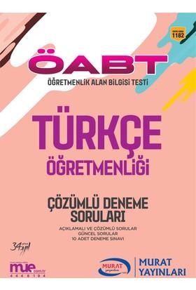 ÖABT Türkçe Öğretmenliği Çözümlü 10 Deneme Soruları Murat Yayınları