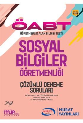 ÖABT Sosyal Bilgiler Öğretmenliği Çözümlü 10 Deneme Soruları Murat Yayınları